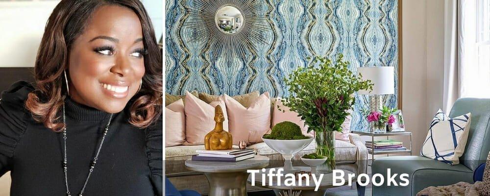 Famous Interior Designers Tiffany Brooks