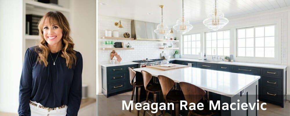 Top interior designers Meagan Rae Macievic